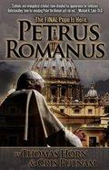 Petrus Romanus Paperback