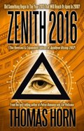Zenith 2016: Did Something Begin in the Year 2012 That Will Reach Its Apex in 2016? Paperback