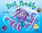 Fast Freddy (Adventures Of The Sea Kids Series)
