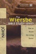 John (Wiersbe Bible Study Series) Paperback