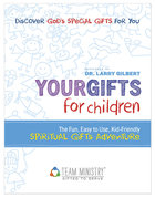 Your Gifts For Children: Spiritual Gifts Adventure (10-pack) Pack