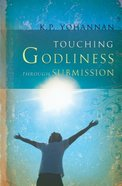 Touching Godliness Through Submission Paperback