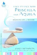Face to Face With Priscilla and Aquila (New Hope Bible Studies For Women Series)