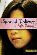 Special Delivery (#02 in Freedom Series) Paperback