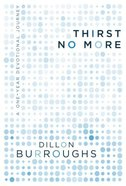 Thirst No More Paperback