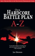 Our Hardcore Battle Plan A-Z Paperback