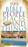 Value Books: 199 Bible People, Places, and Things Paperback