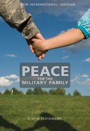 NIV Peace For the Military Family New Testament (1984)