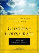 Journal: Glimpses of God's Grace