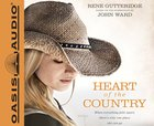 Heart of the Country (Unabridged, 8 Cds) CD