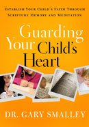 Guarding Your Child's Heart (Workbook) Paperback