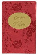Created For a Purpose Gift Edition Hardback