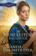 Storekeepers Daughter (#01 in Daughters Of Lancaster County Series) Paperback