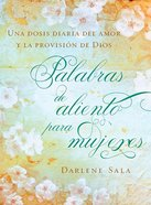 Palabras De Aliento Para Mujeres (Encouraging Words For Women) Hardback
