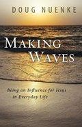 Making Waves Paperback