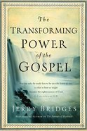 The Transforming Power of the Gospel Hardback