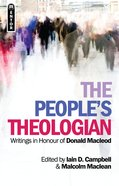 The People's Theologian: Writings in Honour of Donald Macleod Paperback