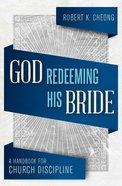 God Redeeming His Bride Paperback