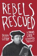 Rebels Rescued Paperback