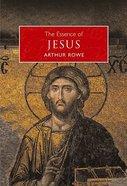 The Essence of Jesus Paperback