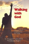Walking With God Paperback