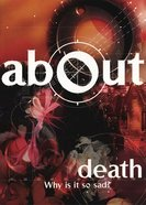Death (About Series)