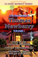 Re-Introduction to Thomas Newberry (Volume 1) (Classic Re-print Series) Paperback