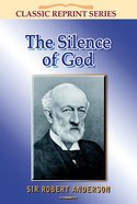 The Silence of God (Classic Re-print Series)