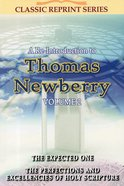 A Re-Introduction to Thomas Newberry (Volume 2) (Classic Re-print Series) Paperback