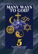 Many Ways to God? (Testimony Booklets Series) Booklet