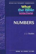 What the Bible Teaches #03: Numbers (#3 in Ritchie Old Testament Commentaries Series) Paperback