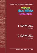 What the Bible Teaches #14: 1 & 2 Samuel (#14 in Ritchie Old Testament Commentaries Series)