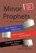 Minor Prophets - Book 3 (Classic Re-print Series) Paperback