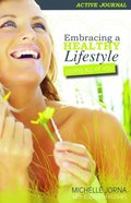 Embracing a Healthy Lifestyle Active Journal