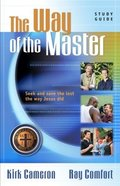 Way of the Master Basic Training Course: Study Guide