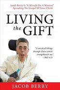 Living the Gift Paperback