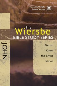 John (Wiersbe Bible Study Series)