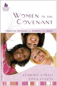 Women of the Covenant (New Hope Bible Studies For Women Series)