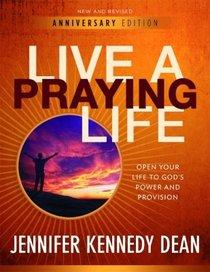 Live a Praying Life Workbook (10th Anniversary Edition)