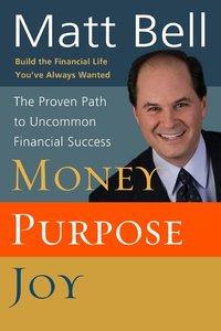 Money Purpose Joy