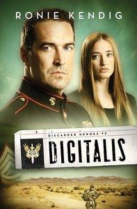 Digitalis (#02 in Discarded Heroes Series)