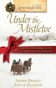 Under the Mistletoe (Love Finds You Series)