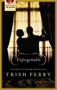 Unforgettable (When I Fall In Love Series)
