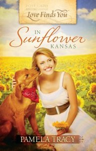 In Sunflower Kansas (Love Finds You Series)