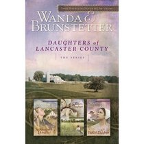 3in1: Daughters of Lancaster County (Daughters Of Lancaster County Series)