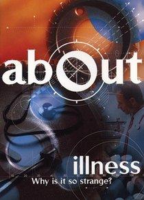 Illness (About Series)