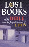 Lost Books of the Bible & the Forgotten Books of Eden Paperback