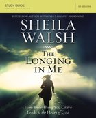 The Longing in Me (Study Guide) Paperback