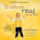 El Cielo Es Real (Heaven Is For Real) Hardback