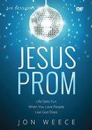Jesus Prom (A DVD Study) DVD